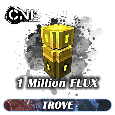 Trove Flux – Pack 1 Million  Flux